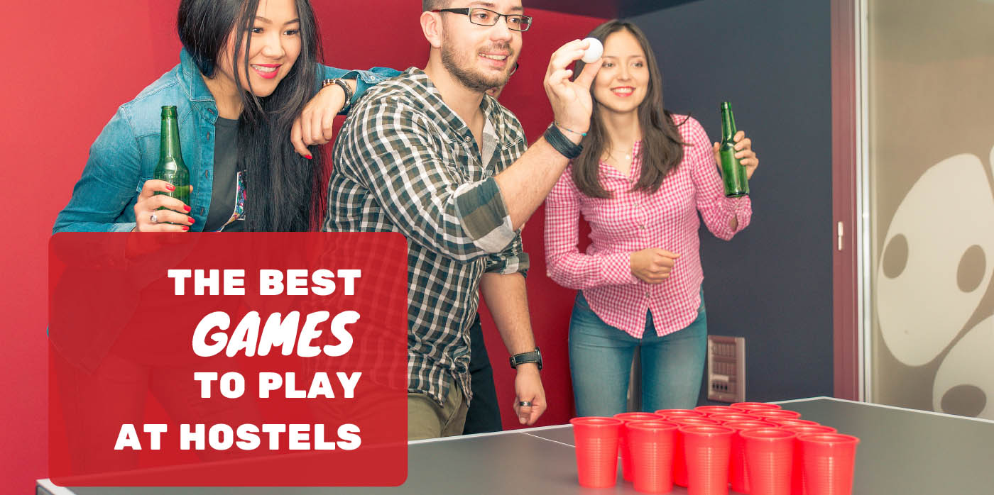 The Best Games to Play at Hostels