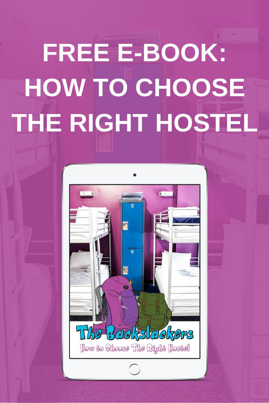 Free E-Book: How to Choose the Right Hostel