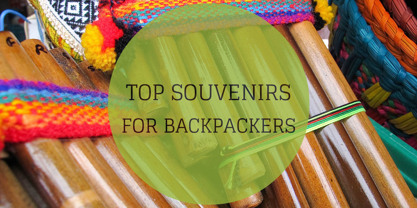 Top Souvenirs for Backpackers