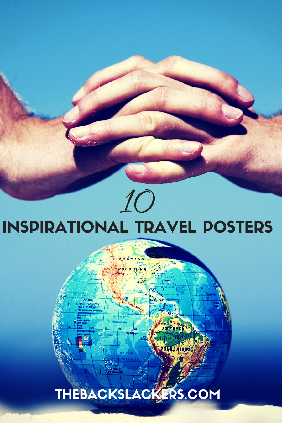 Ten Inspirational Travel Posters