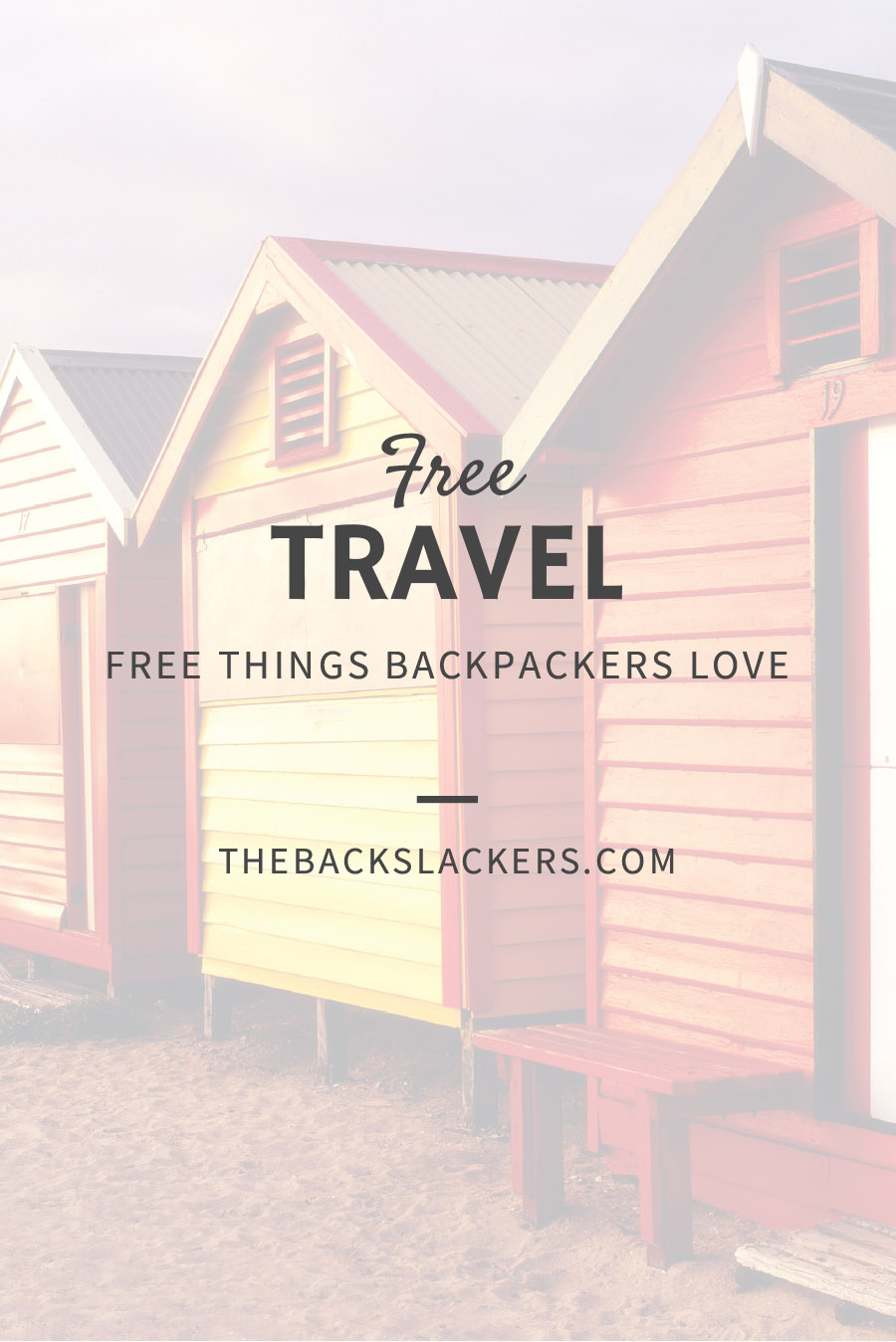 Free Things Backpackers Love - FREE TRAVEL