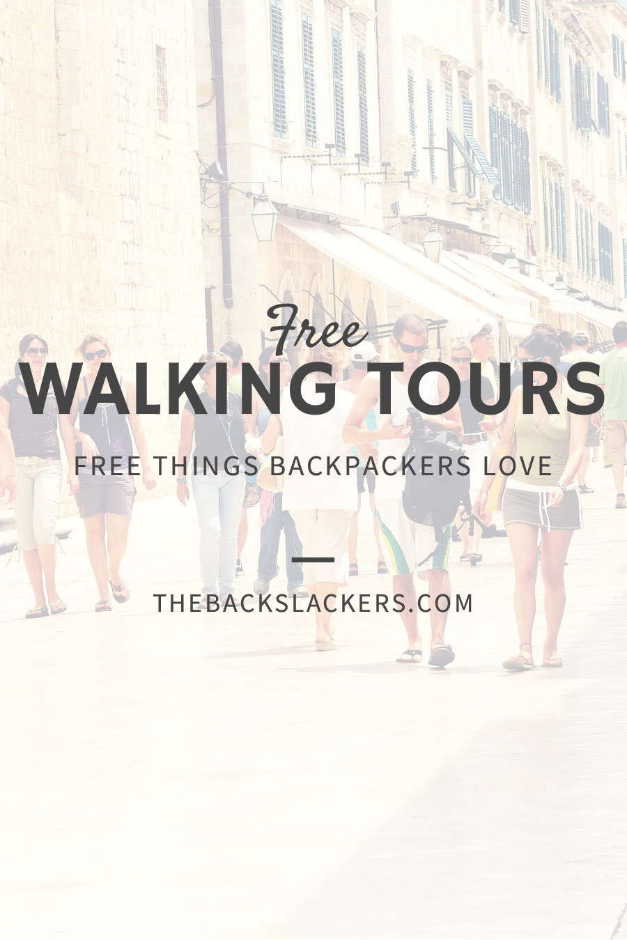 Free Things Backpackers Love - FREE WALKING TOURS