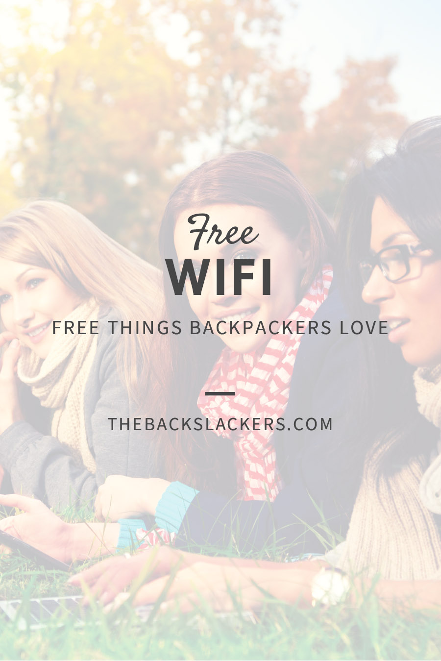 Free Things Backpackers Love - FREE WIFI
