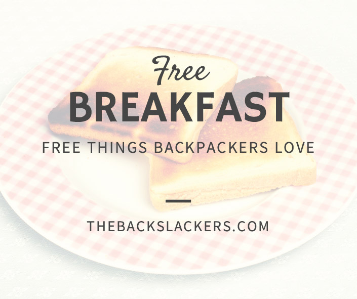 Free Breakfast - Free Things Backpackers Love