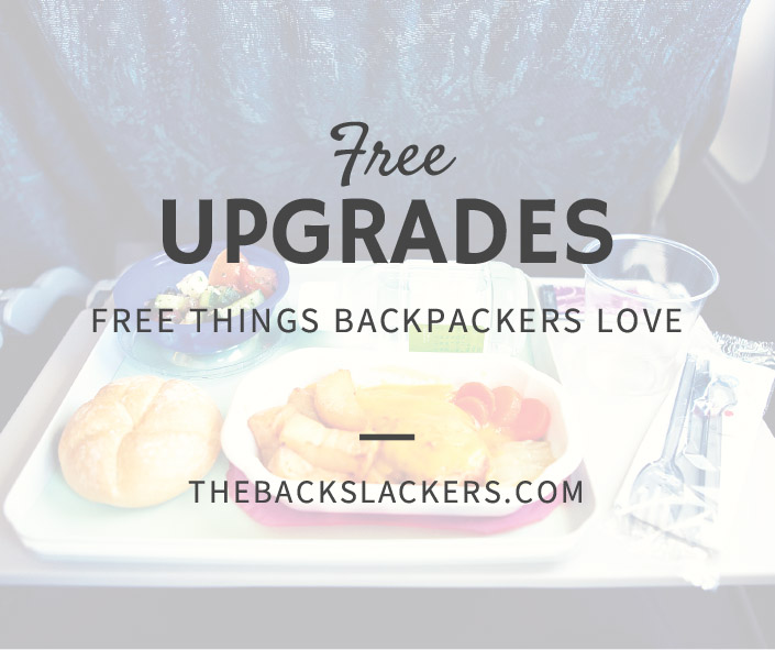 Free Upgrades - Free Things Backpackers Love