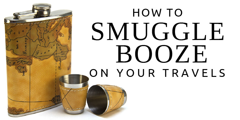 How to Smuggle Booze on Your Travels