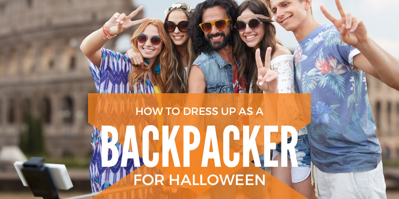 How to dress up as a backpacker for Halloween