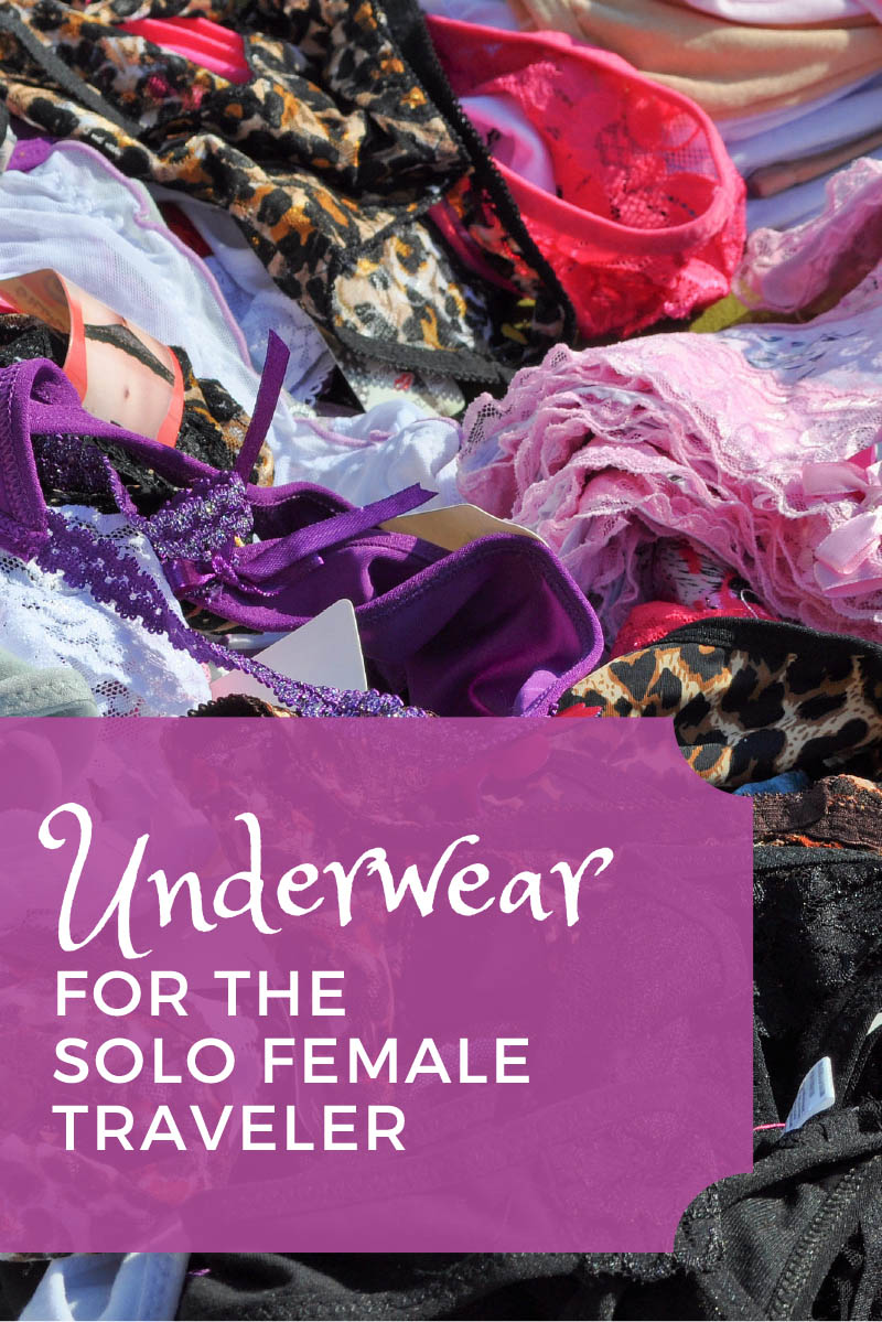 Underwear for the Solo Female Traveler
