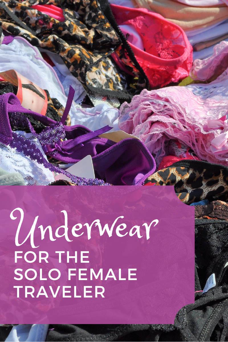 Underwear for the Solo Female Traveler