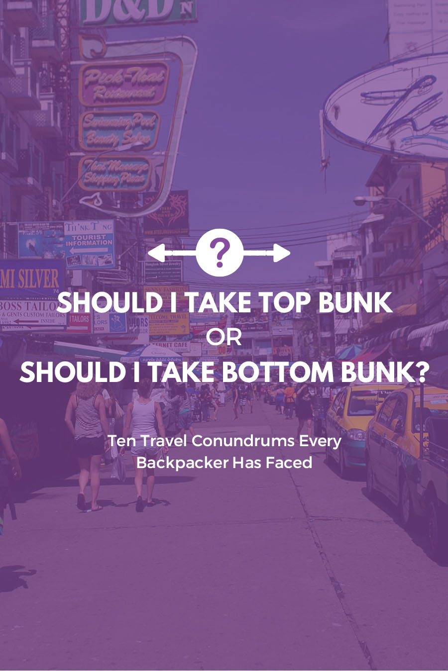 Should I take top bunk or should I take bottom bunk? | Ten Travel Conundrums Every Backpacker Has Faced