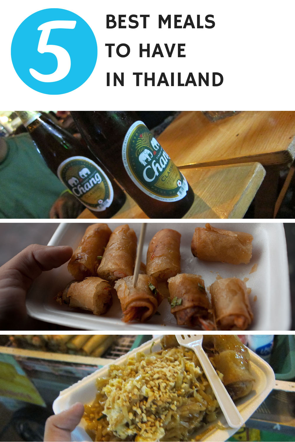 5 Best Meals to Have in Thailand