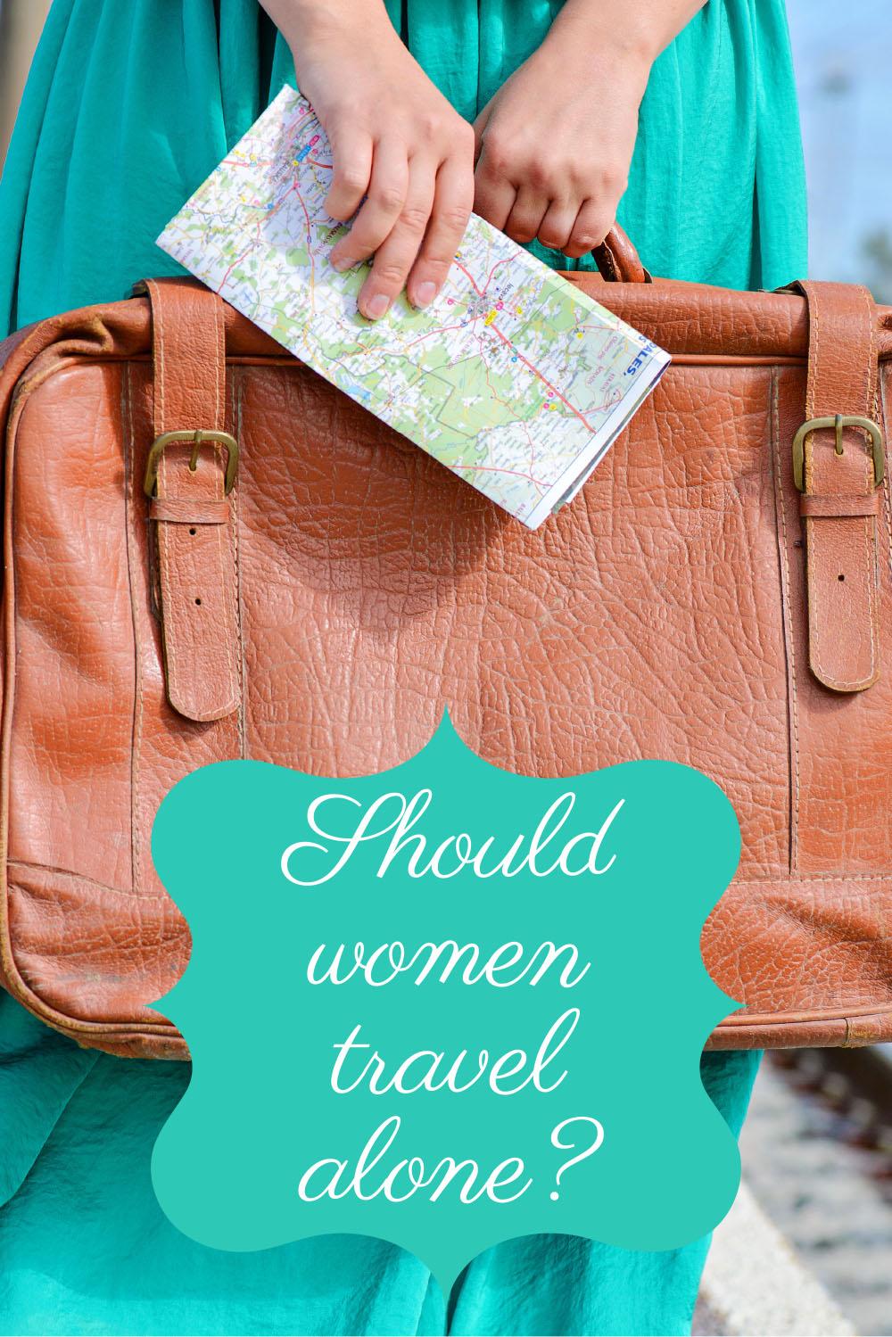 Should women travel alone?