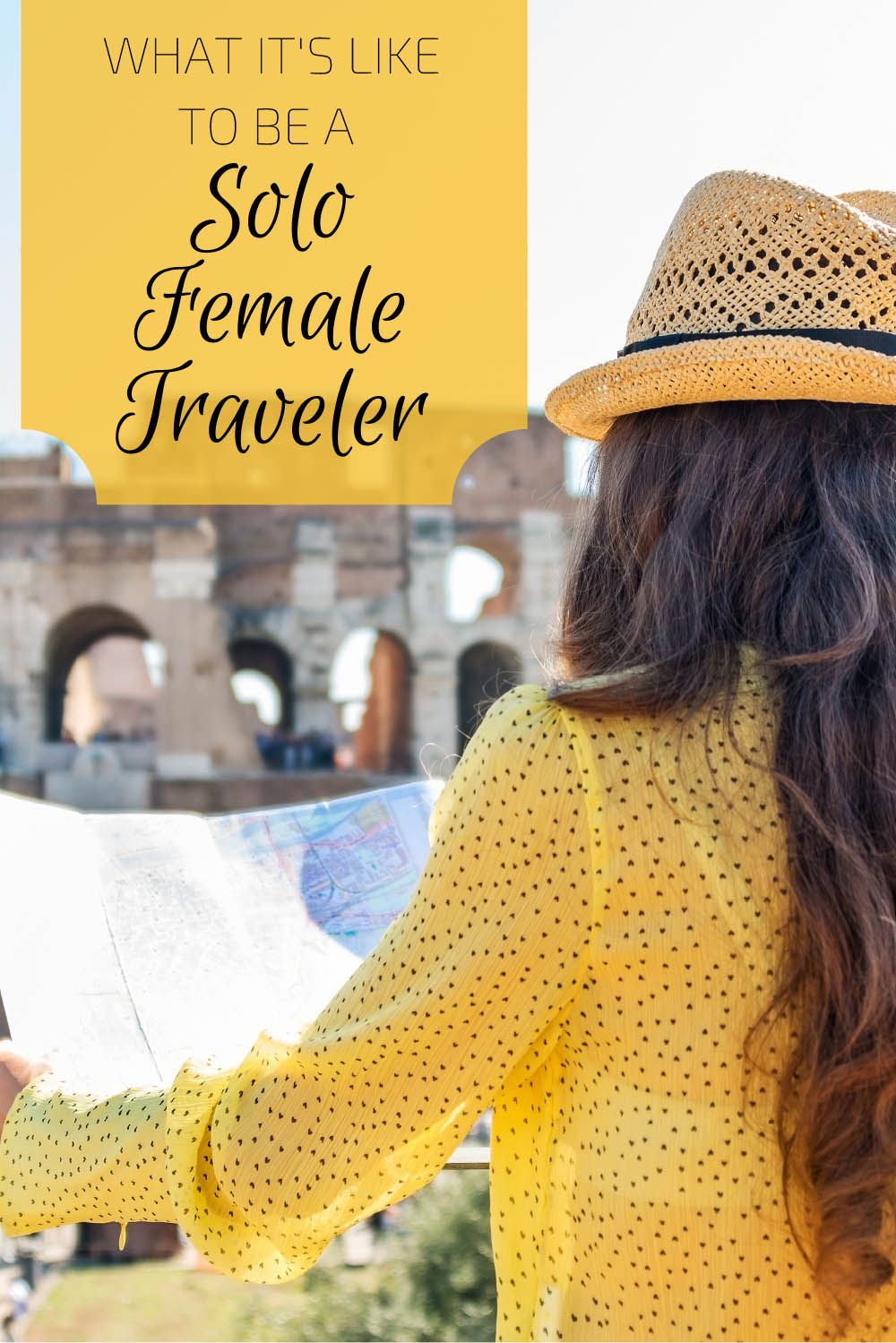 What it's like to be a Solo Female Traveler.